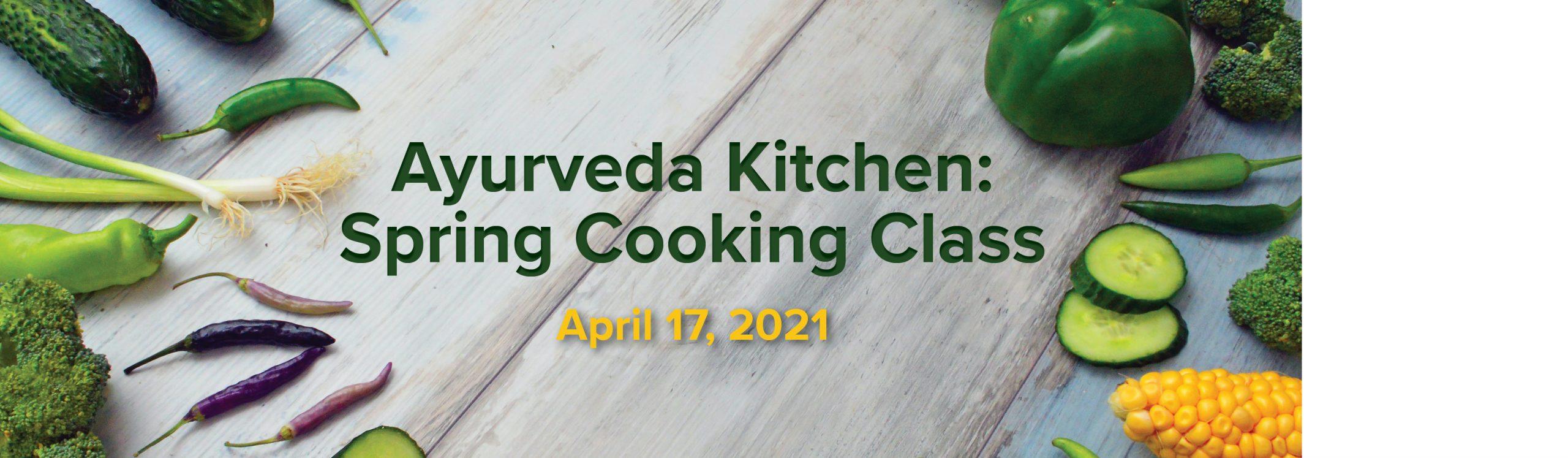 Ayurveda Kitchen: Spring Cooking Class Event Image for Sage & Fettle Ayurveda April 17, 2021