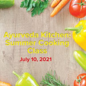 Ayurveda Kitchen: Summer Cooking Class with Sage & Fettle Ayurveda and Angelina Fox ERYT500, YACEP, Ayurveda Health Counselor and Yoga Teacher in Northern Virginia and Washington DC